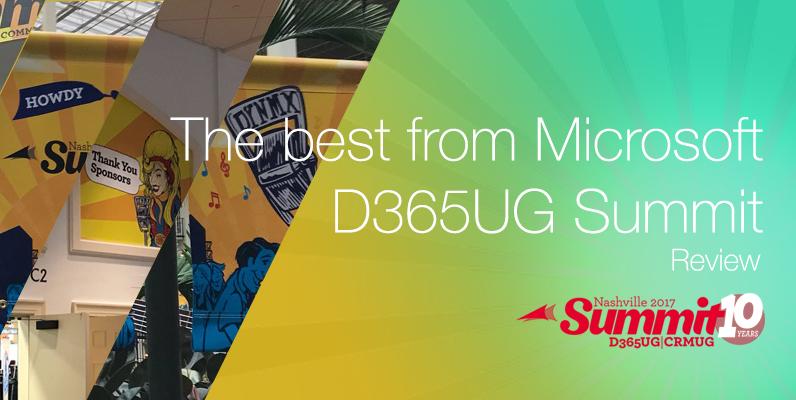 The best from Microsoft D365UG Summit, Nashville