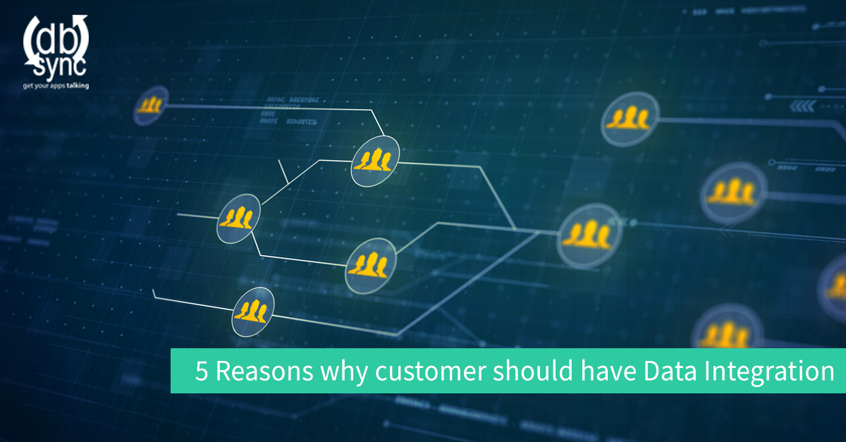 5-Reasons-Why-customer-should-have-Data-Integration