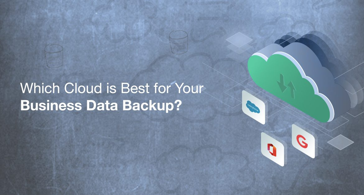 Which Cloud is Best for Your Business Data Backups?