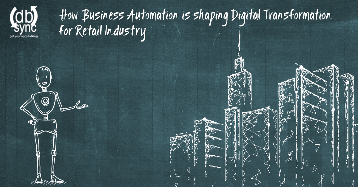 How-Business-Automation-is-shaping-Digital-Transformation-for-Retail-Industry